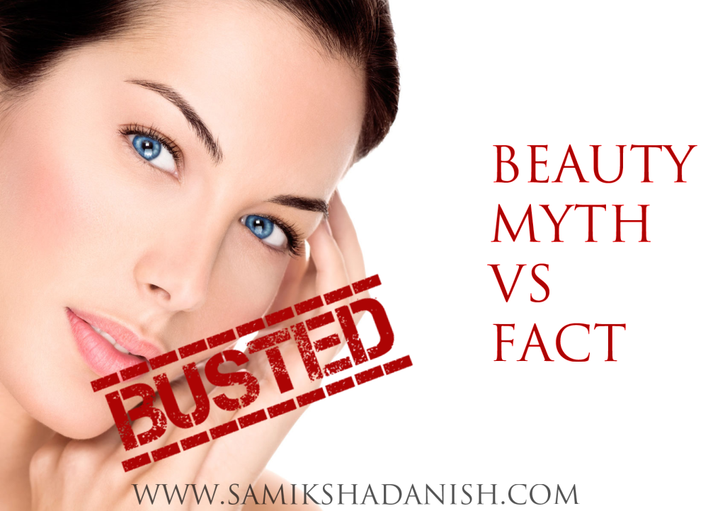 Beauty Myths vs Facts