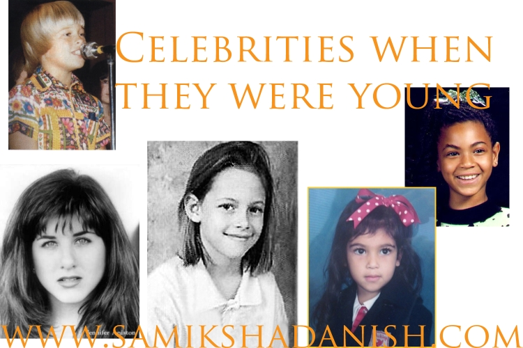 celebrities when they were young- 1