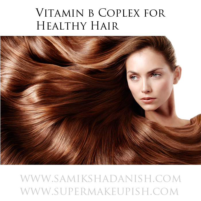 Vitamin B Complex for healthy hair